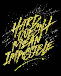 Hard Doesn't Mean Impossible