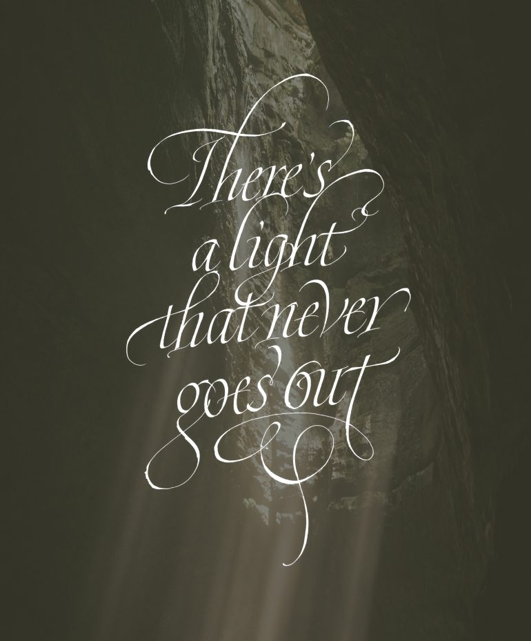 There's a Light That Never Goes Out