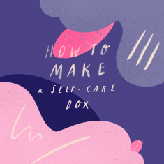 How To Make A Self Care Box