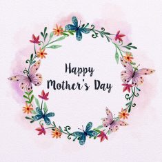Happy Mothers Day Messages for Mothers to Make them Happy