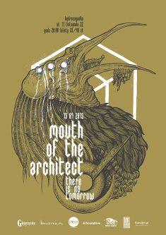 Mouth of the Architect / There is No Tomorrow poster