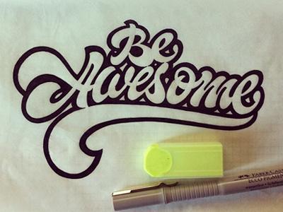 Be Awesome by Sergey Shapiro