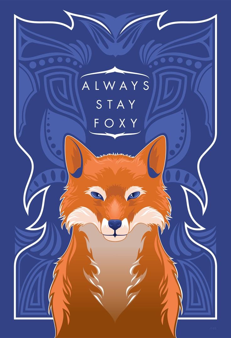 STAY FOXY