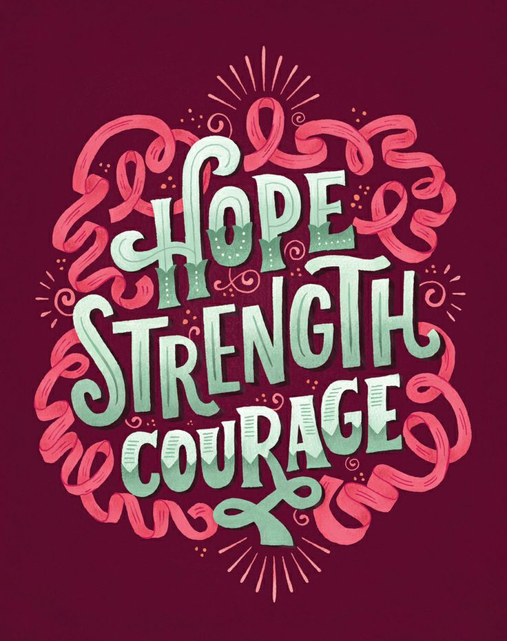 Hope Strength Courage By Mary Kate Mcdevitt On Inspirationde