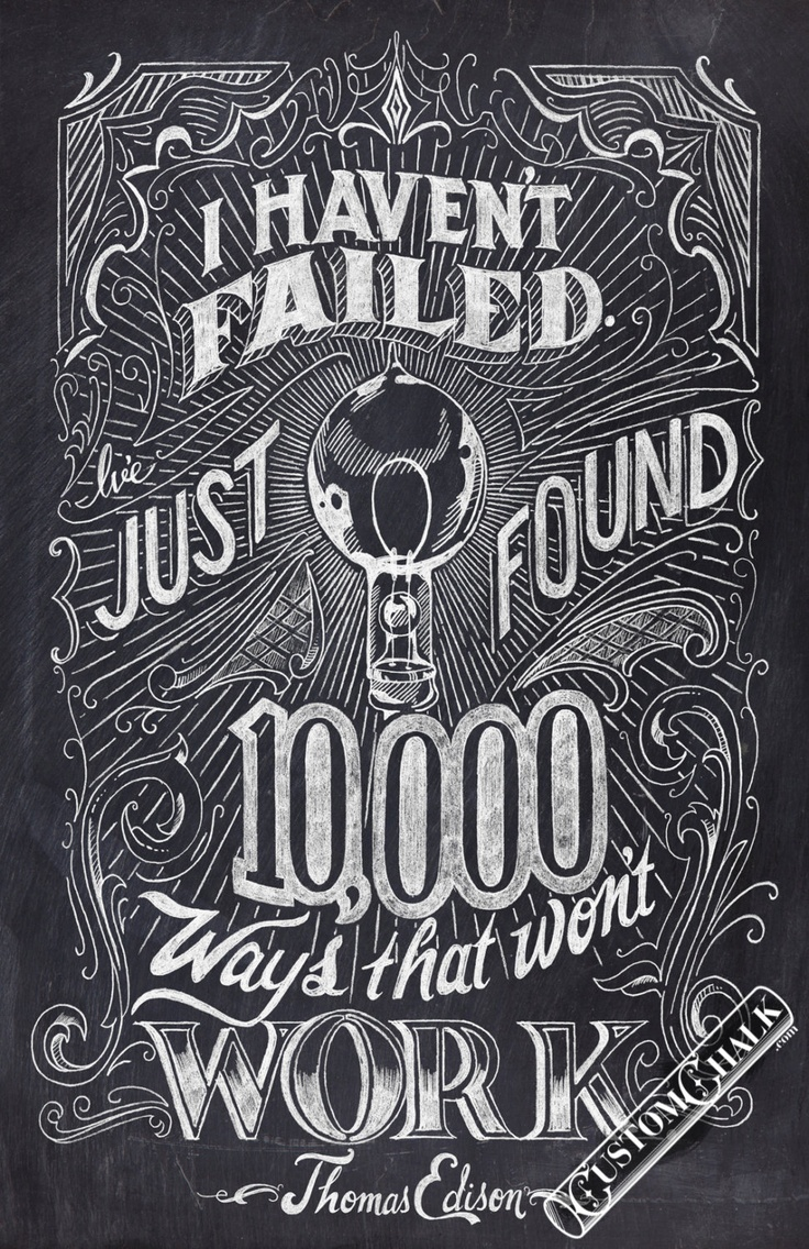 I haven't failed – Thomas Edison Quote – 11×17 print – Original chalk…