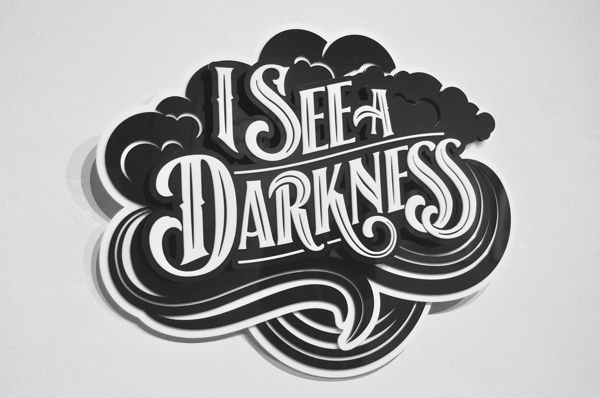 I See a Darkness on Behance