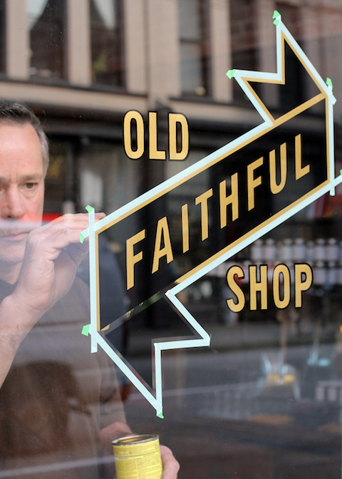 Old Faithful Shop – Hand Lettered Signage