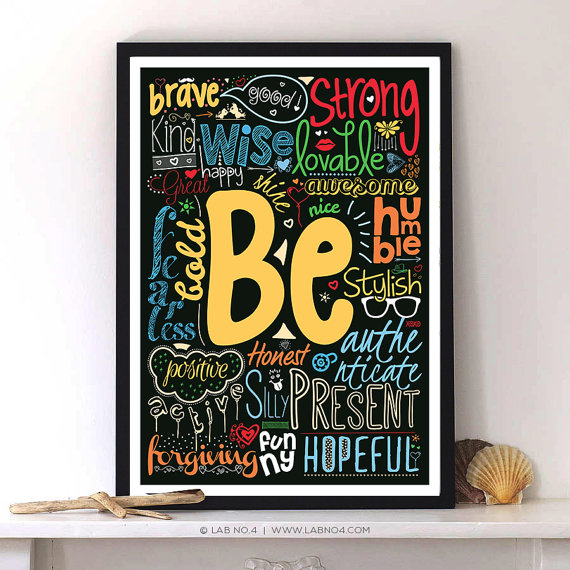 Be Positive Nice Brave Loving Honest…..with Modern typography Print by Lab No. 4
