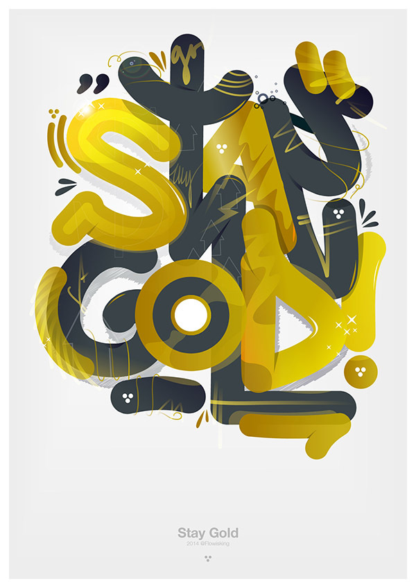 Stay Gold – Hi Standard – Flow Typo by Samuel Sinaga