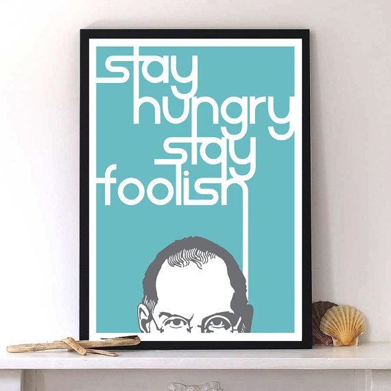 Steve Jobs quote with Inspirational typography by Lab No. 4