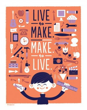 Live to make. Make to live – The Inspiration Stream