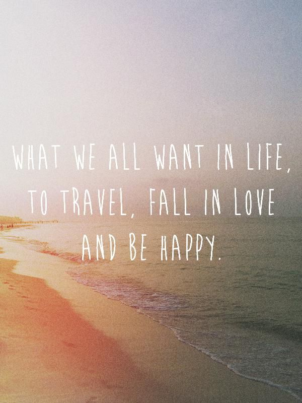 Travel Love Be Happy On Inspirationde