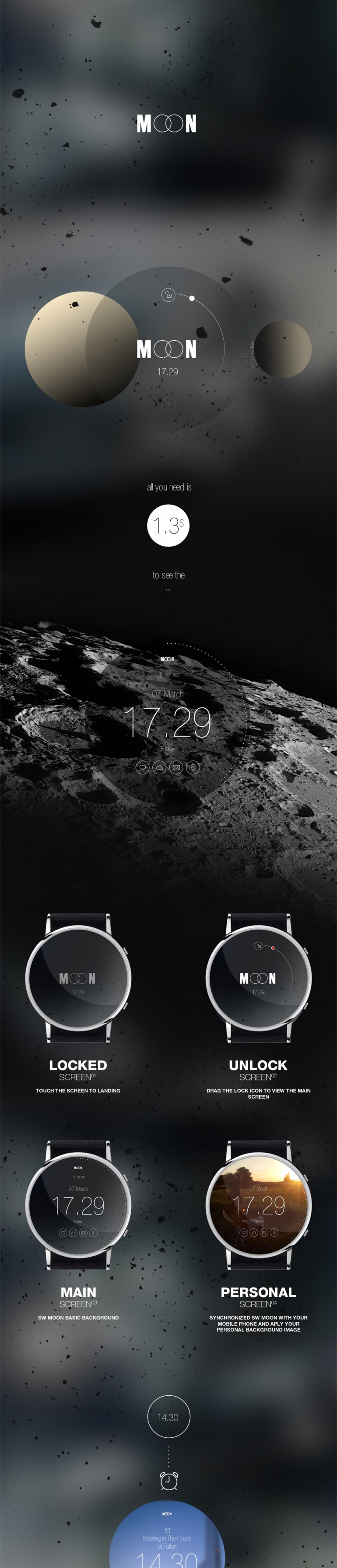 My personal project MOON is a smart watch for android or IOS funcional concept.  for more visit  ...