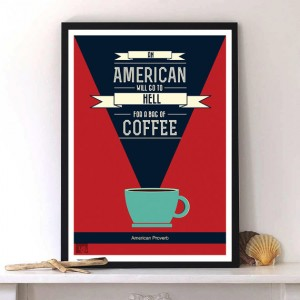 American coffee proverb with Modern typography print by Lab No. 4