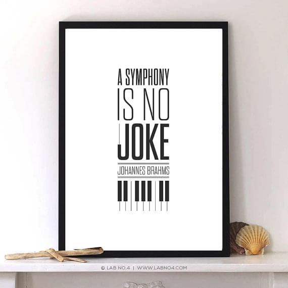 """A symphony is no joke."" – Johannes Brahms by Lab No. 4"