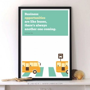 Business opportunities are like buses by Richard Branson,Corporate startup quote poster from Lab ...