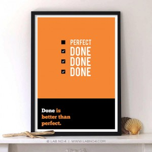 Done is better than perfect,inspirational typography,Modern art,Lab No. 4