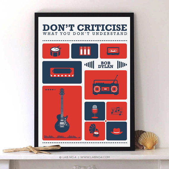 Don't Criticise what you don't understand – Bob Dylan by Lab No. 4