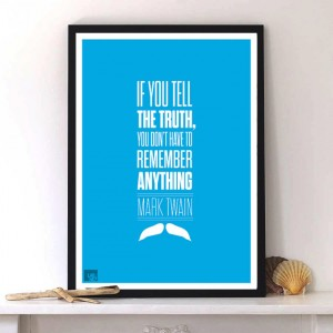 """If you tell the truth, you don't have to remember anything."" by Lab No. 4"
