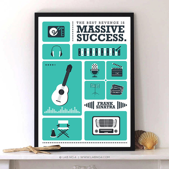 The best revenge is massive success – Frank Sinatra by Lab No. 4