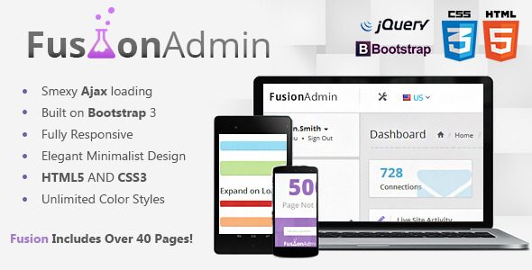Fusion Admin is a fluid, responsive, and Ajax powered admin dashboard. Built using Bootstrap 3s  ...