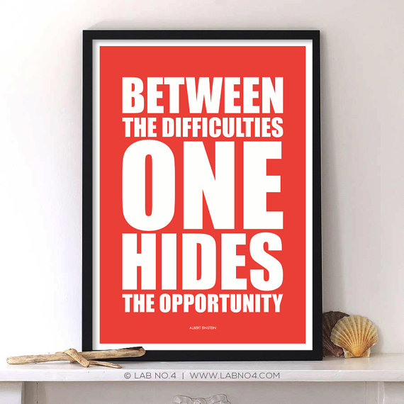 Between the difficulties one hides the opportunity An instigating Gym Quote Poster by Lab No. 4