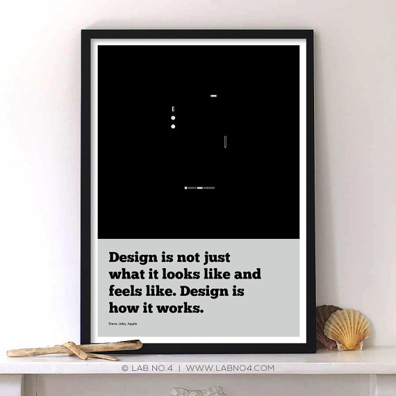 Design is not just what it looks like and feels like and feels like.Design is how it works. An I ...