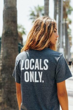 howlandteam camiseta go home locals only de