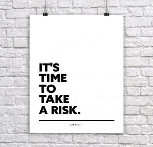 It's Time to take a Risk. A Corporate Short Quote Poster for growing your Business better  ...