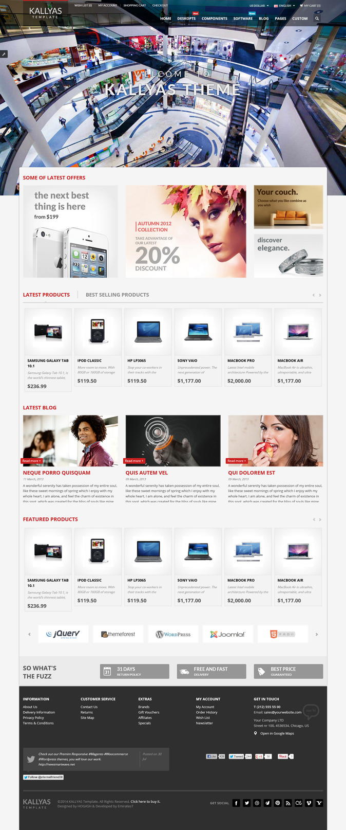 Kallyas is a Premium Responsive Opencart theme with advanced admin module. It's extremely custom ...