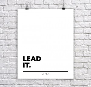 Lead It    A Business,Corporate Short Quote by Lab No. 4