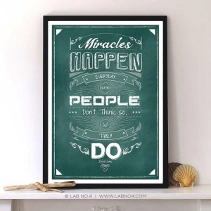 Miracles happen everyday Some people don't think so But they do by Forrest Gump.Life Quote ...