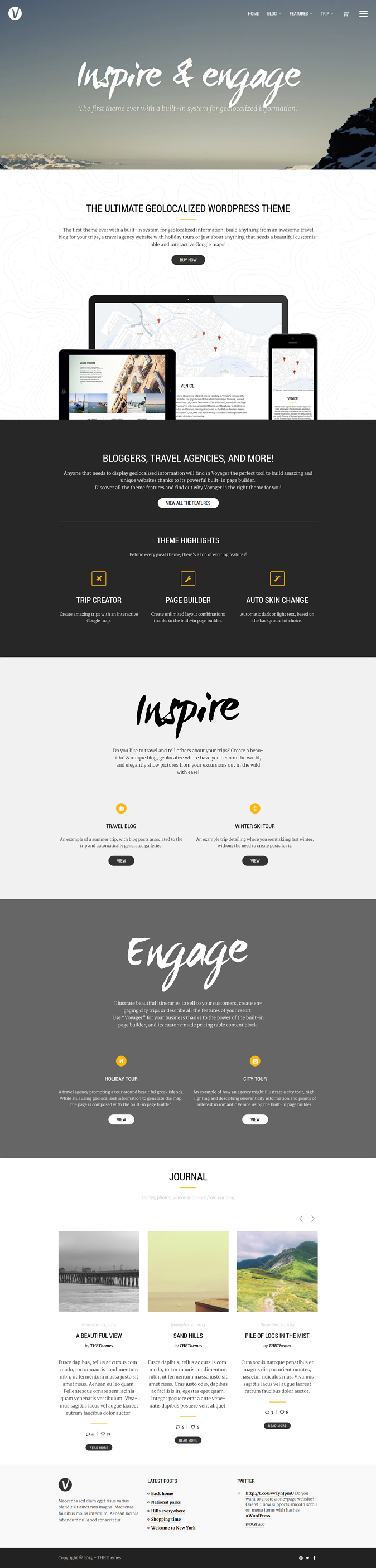 Voyager is an Multipurpose WordPress theme. Voyager WP is the first theme ever with a built in s ...