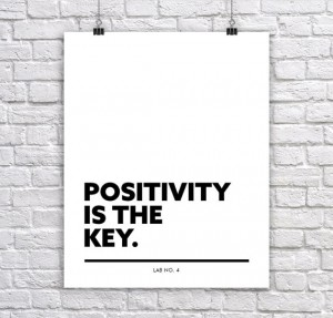 Positivity is the key Inspirational Corporate Short Quote by Lab No. 4