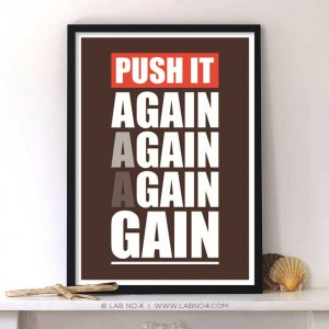 Push It!Again,Again, Again,Gain!A Motivating Gym Quote Poster for making you gain by pushing yo ...