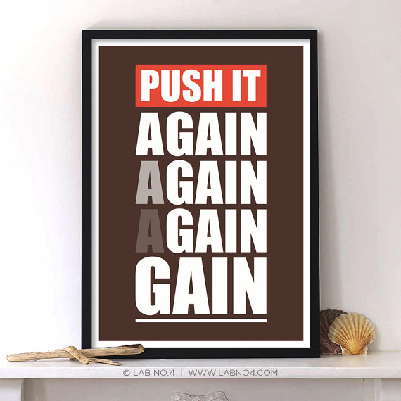 Push It!Again,Again, Again,Gain! A Motivating Gym Quote Poster for making you gain by pushing yo ...