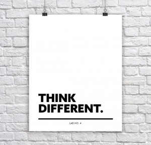 Think Different. Motivational corporate short quote by Lab No. 4