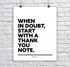 When in Doubt, Start with a Thank you noteAn Inspirational Corporate short Quote Poster by Lab ...