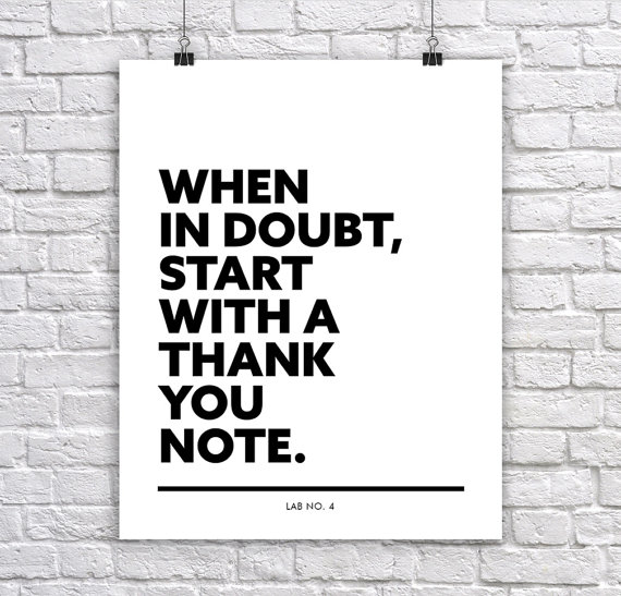 When in Doubt, Start with a Thank you note An  Inspirational Corporate short Quote Poster by Lab ...