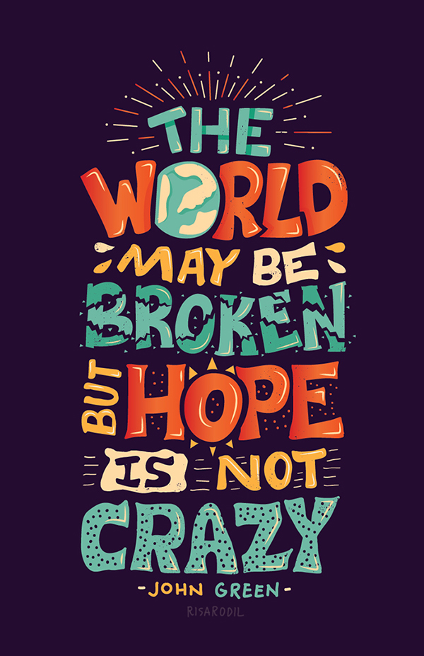 Hope is Not Crazy Poster by John Green & Vlogbrothers