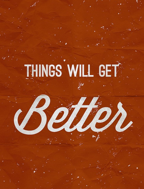 Thing Will Get Better