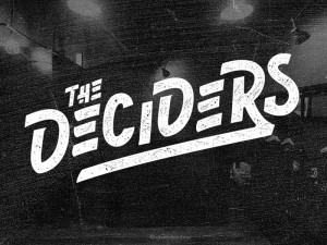 The Deciders