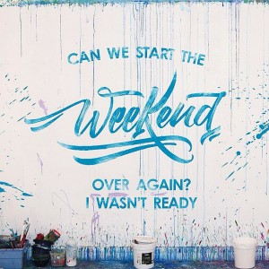 Weekend Typography