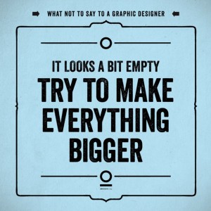 What Not To Say to a Graphic Designer | Downgraf
