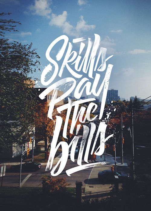 Skills pay the Bills | Hand lettering
