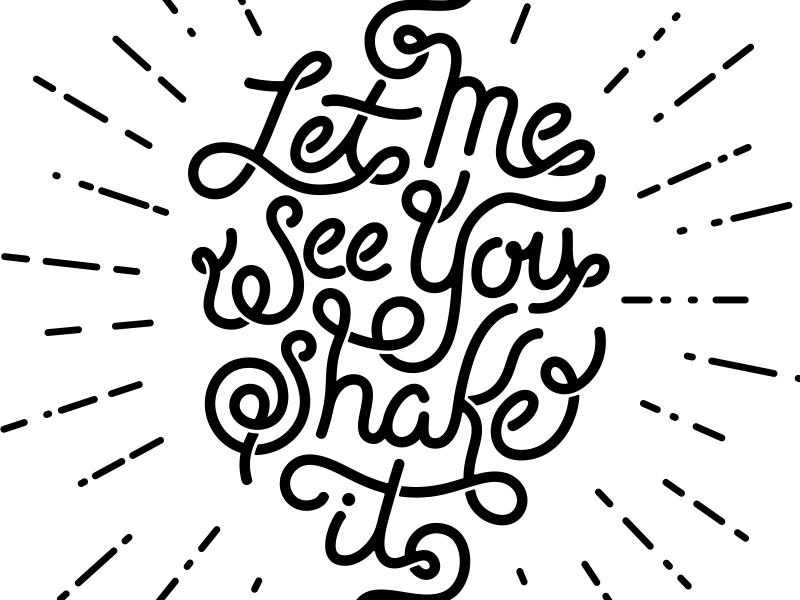 Let Me See You Shake It by Joshua Redmond