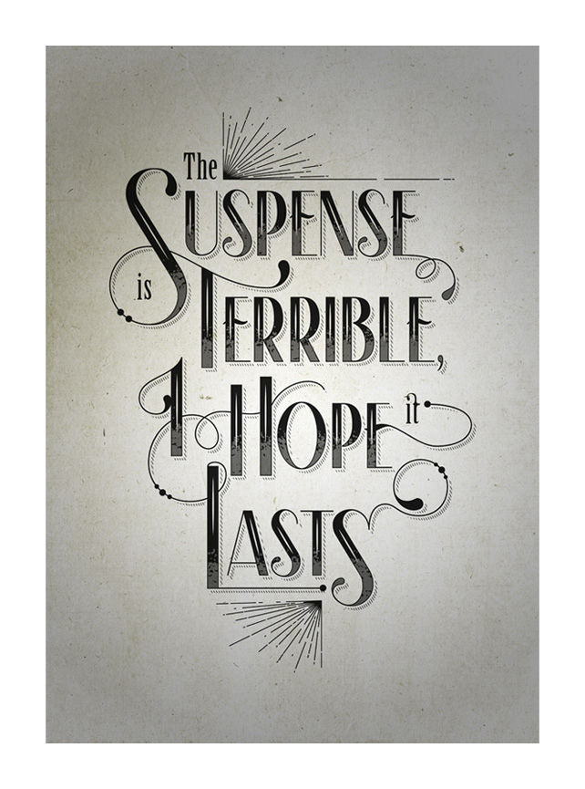 The Suspense is Terrible