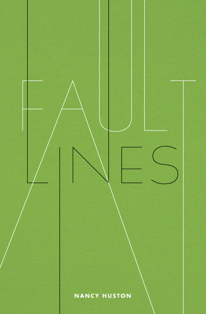 Fault Lines by Nancy Huston