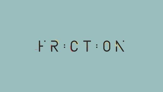 Friction – Animated Typeface