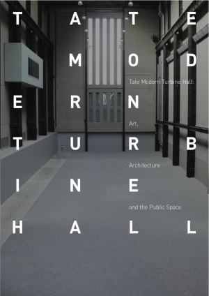 Tate Modern Turbine Hall Publication